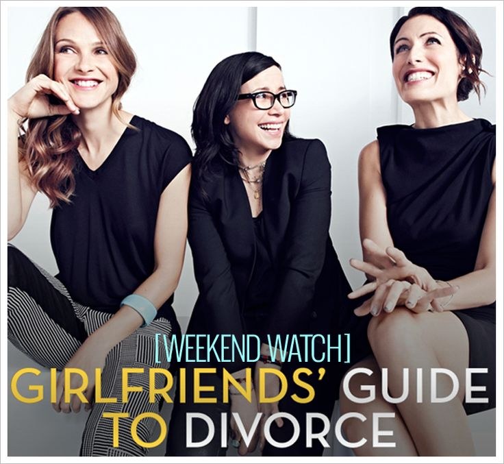 the girlfriends guide to divorce