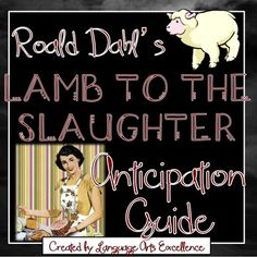 lamb to the slaughter anticipation guide