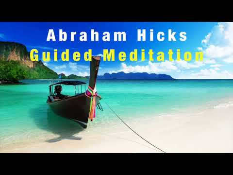 abraham hicks well being guided meditation
